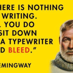 Dealing with Negativity Hemmingway Quote about writing