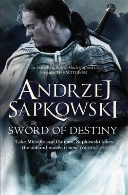 English cover for Sword of Destiny by Andrzej Sapkowski