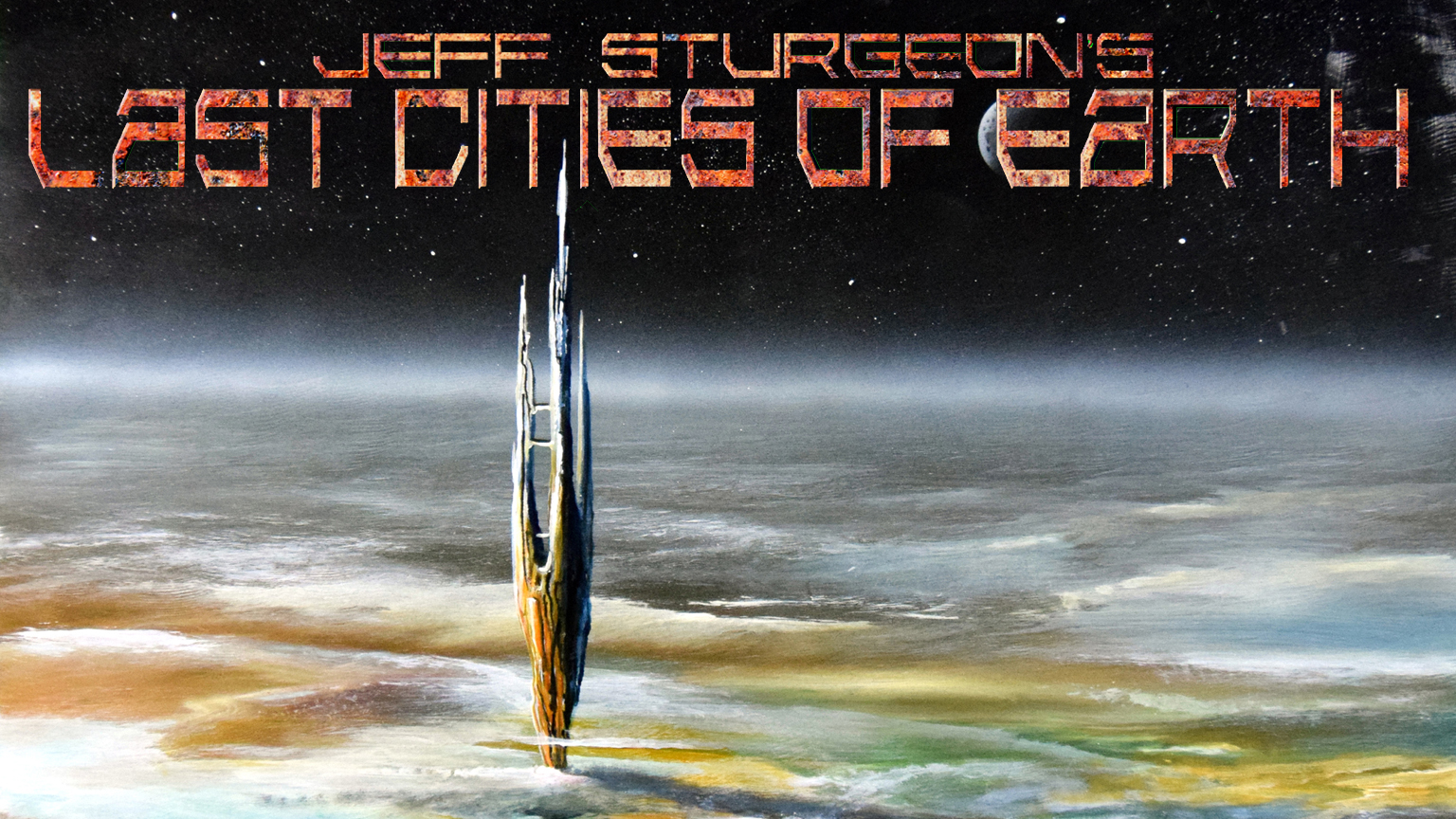 Last Cities of Earth