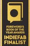 Joy to the Worlds Foreword Reviews Award Indiefab Finalist